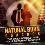 Natural Born Coaches Podcast Pic