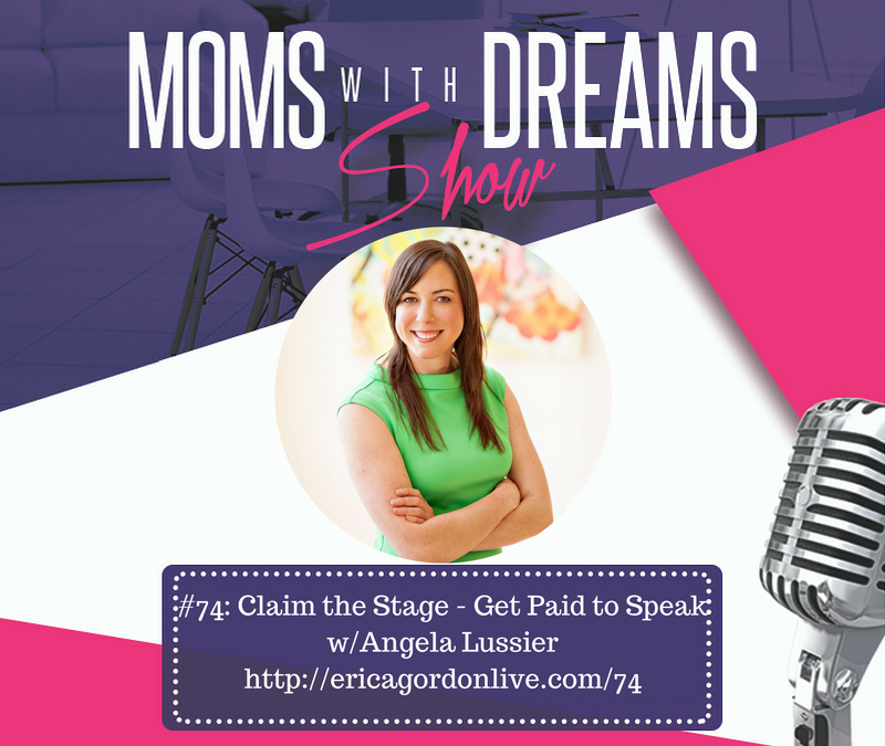 MWD 074: Claim the Stage – Get Paid to Speak w/Angela Lussier