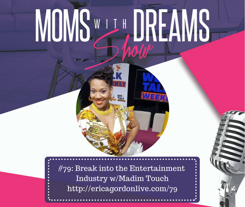 MWD 079: Break into the Entertainment Industry w/Madim Touch