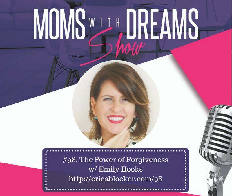 MWD 098: The Power of Forgiveness w/Emily Hooks