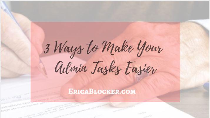 How to Make Your Admin Tasks Easier