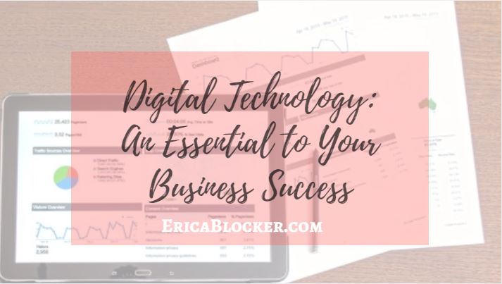 Digital Technology: An Essential To Your Business Success