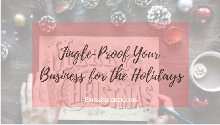 Jingle-Proof Your Business for the Holidays