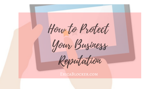 How to Protect Your Business Reputation