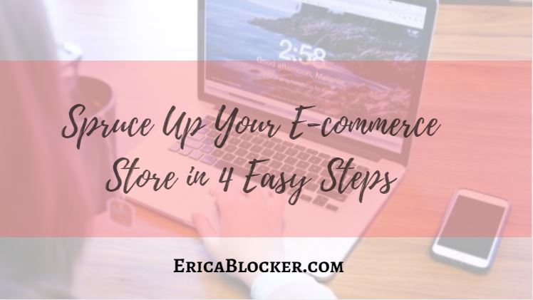 Spruce Up Your E-Commerce Store in 4 Easy Steps