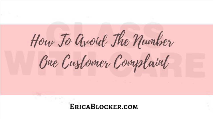 How To Avoid The Number One Customer Complaint