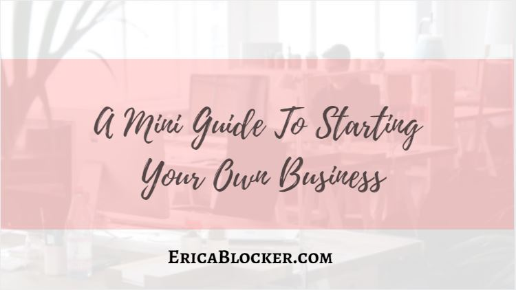 A Mini Guide to Starting A New Business