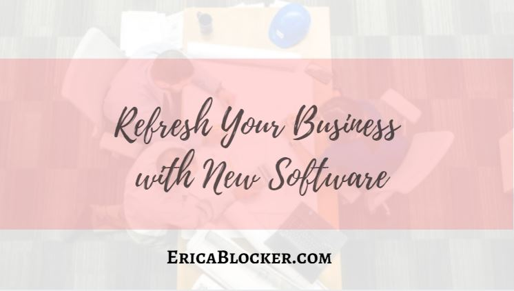 Refresh Your Business with New Software