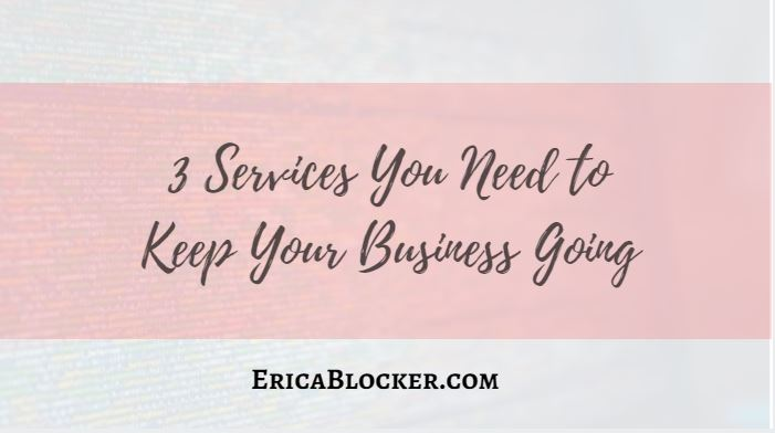 3 Services You Need to Keep Your Business Growing