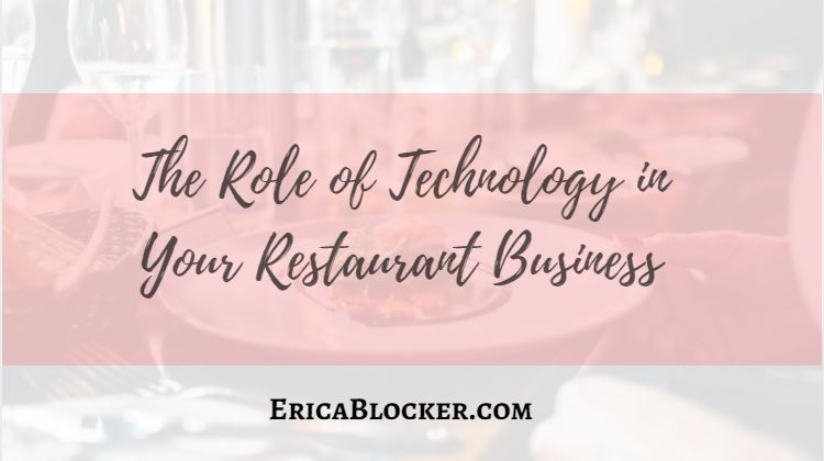 The Role of Technology in Your Restaurant Business