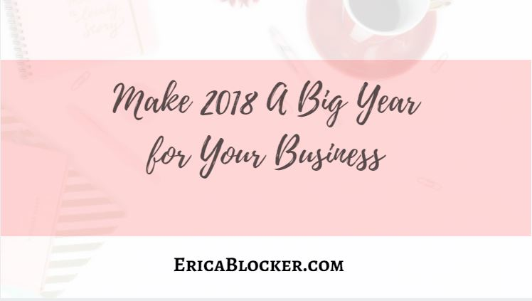 Make 2018 A Big Year for Your Business