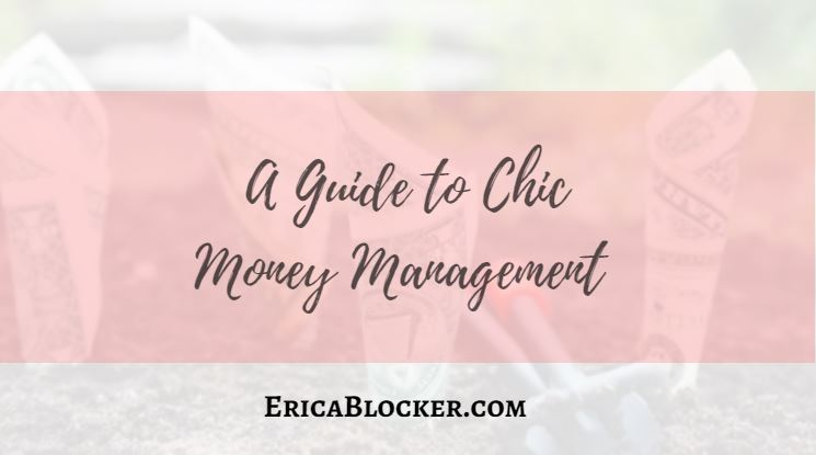 A Guide to Chic Money Management
