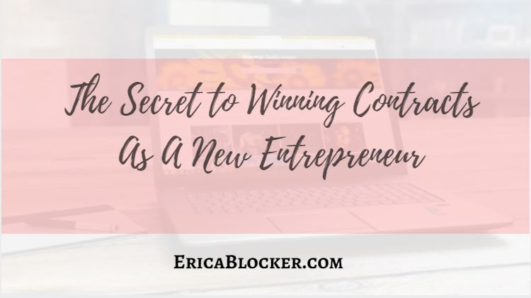 The Secret to Winning Contracts As A New Entrepreneur