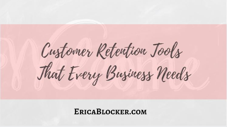 Customer Retention Tools That Every Business Needs