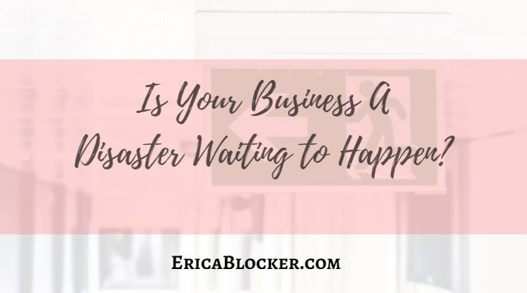Is Your Business A Disaster Waiting to Happen?