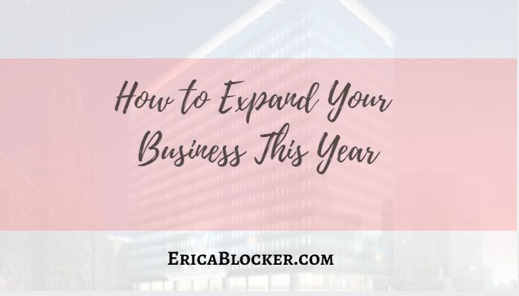 How To Expand Your Business This Year