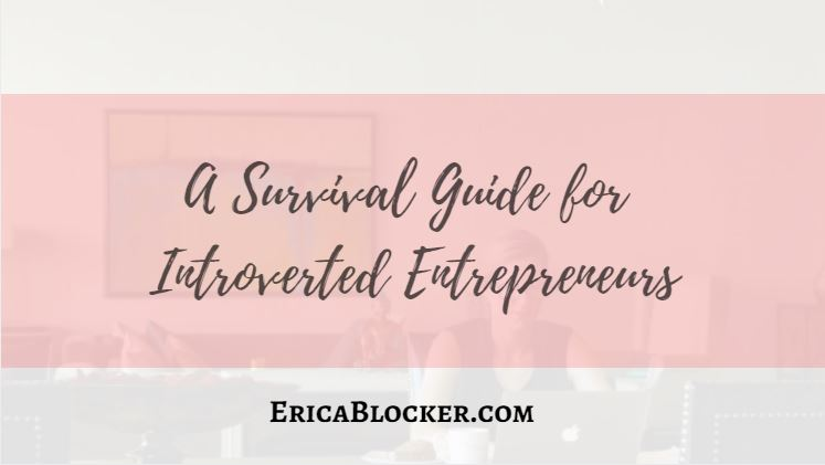 A Survival Guide for Introverted Entrepreneurs