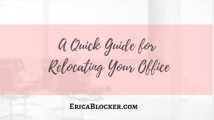 A Quick Guide for Relocating Your Office