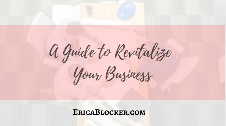 A Guide to Revitalize Your Business