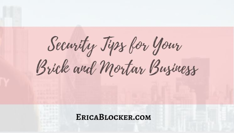 Security Tips for Your Brick and Mortar Business