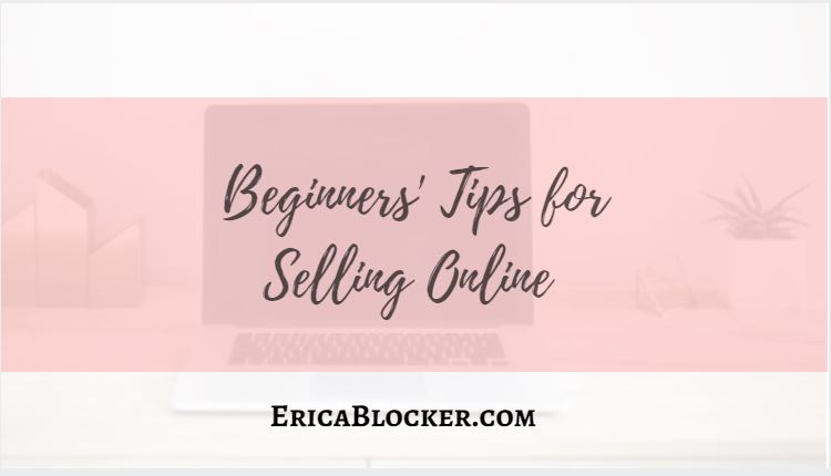 Beginners' Tips for Selling Online