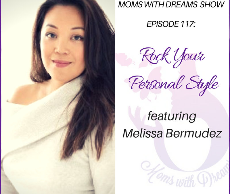MWD 117: Rock Your Personal Style w/Melissa Joy Bermudez