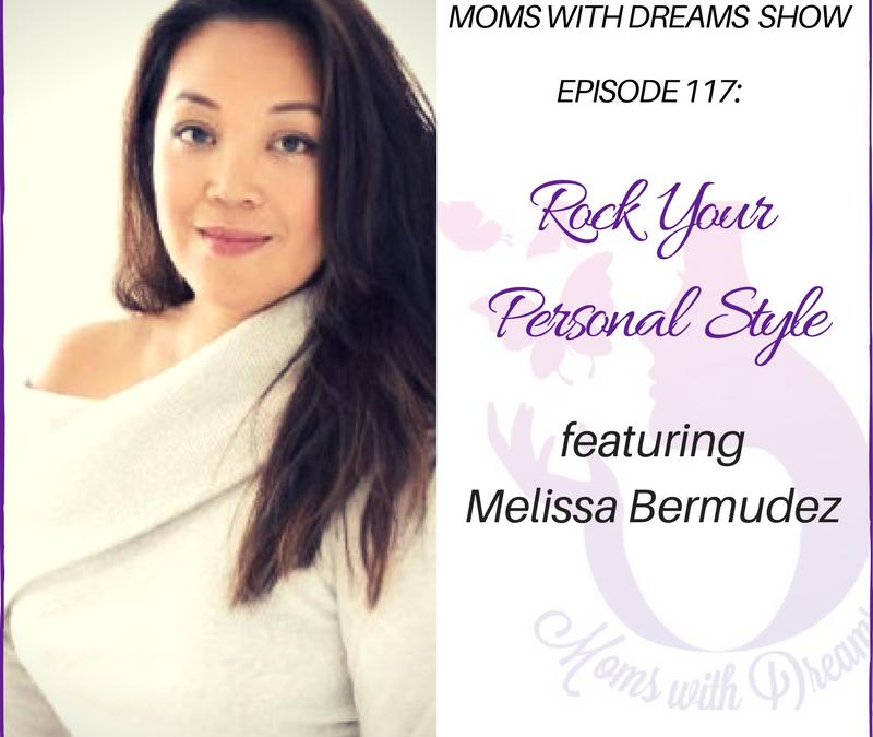 MWD 117: Rock Your Personal Style w/Melissa Joy Bermudez