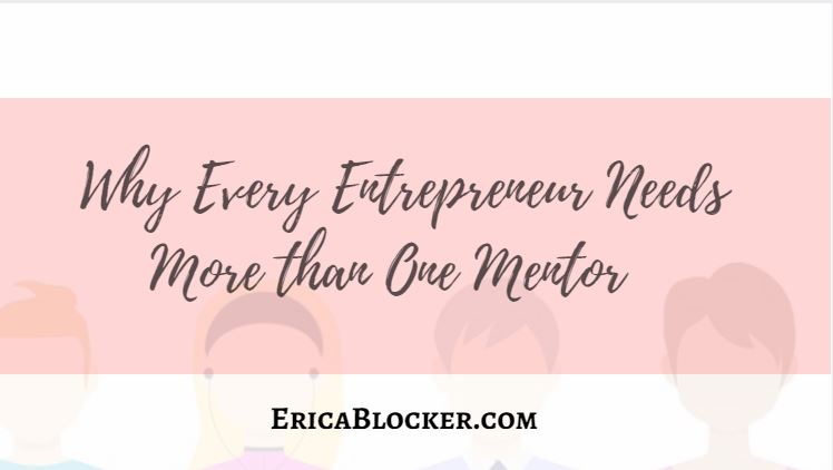 Why Every Entrepreneur Needs More Than One Mentor