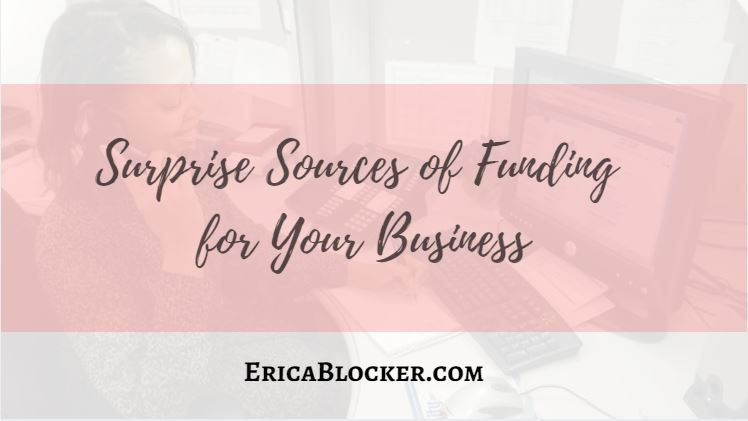 Surprise Sources of Funding for Your Business