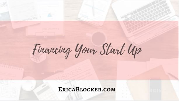 Financing Your Start Up