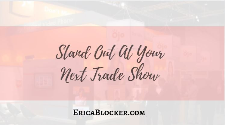 Stand Out at Your Next Trade Show