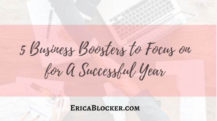 5 Business Boosters to Focus On for A Successful Year