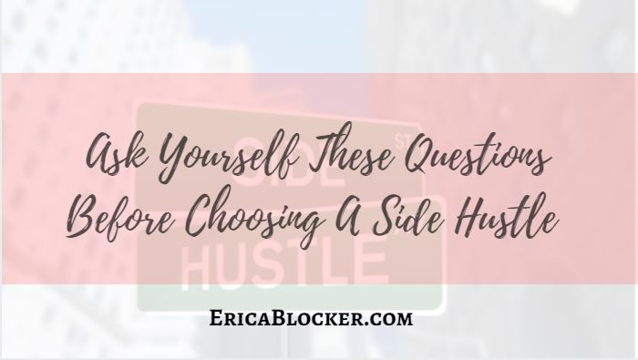 Ask Yourself These Questions Before Choosing A Side Hustle