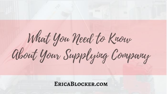 What You Need To Know About Your Supplying Company