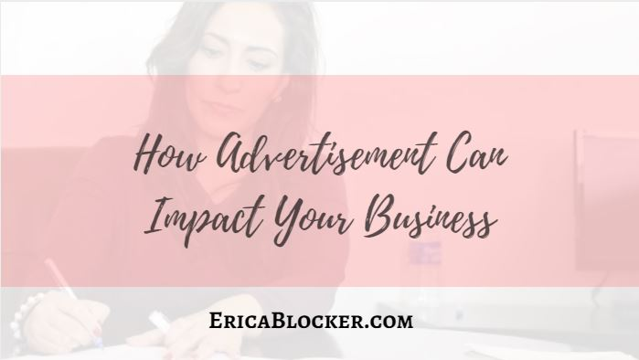 How Advertisement Can Impact Your Business