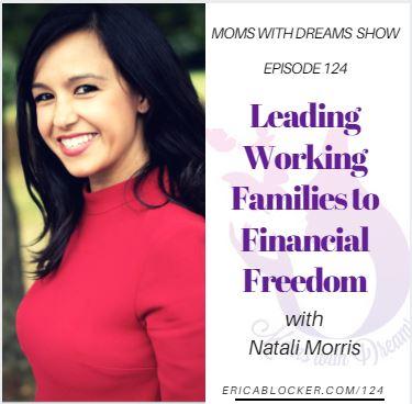 MWD 124: Leading Families to Financial Freedom w/Natali Morris