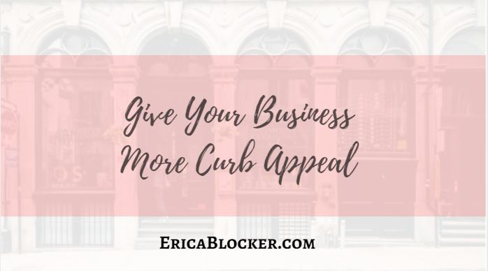 Give Your Business More Curb Appeal