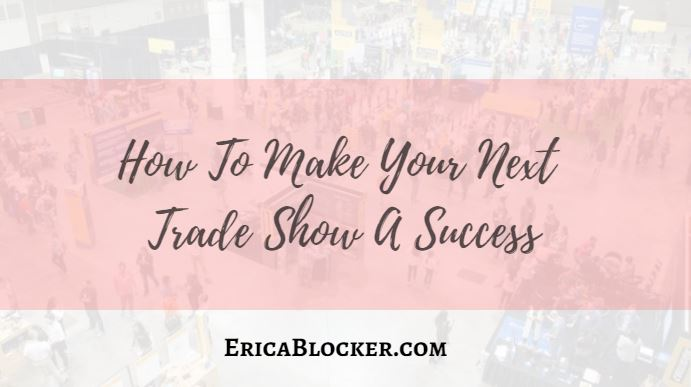 How To Make Your Next Trade Show A Success