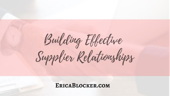 Building Effective Supplier Relationships