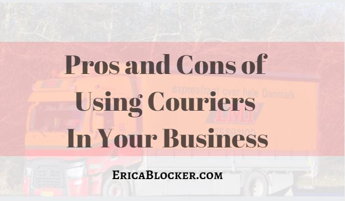 Pros And Cons Of Using Couriers In Your Business